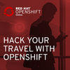 Hack your Travel with OpenShift