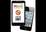 Vacdemic – Spread the cure, not the flu!