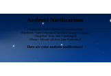 Android Notification Storage