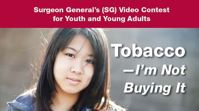 Surgeon General's Video Contest: Tobacco- I'm Not Buying It
