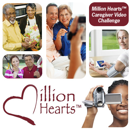Million Hearts™ Caregiver Video Challenge