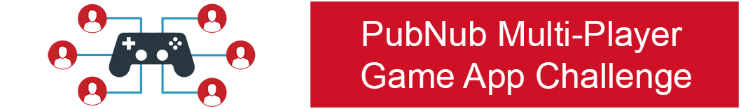 PubNub Multi-Player Game App  Challenge