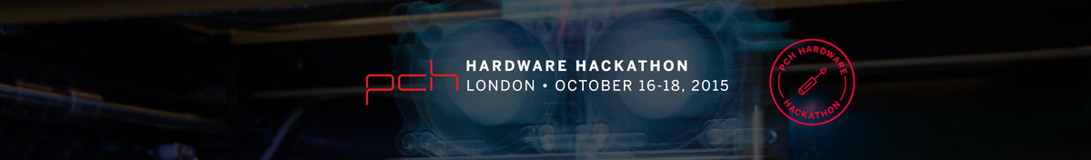 PCH London Hardware Hackathon