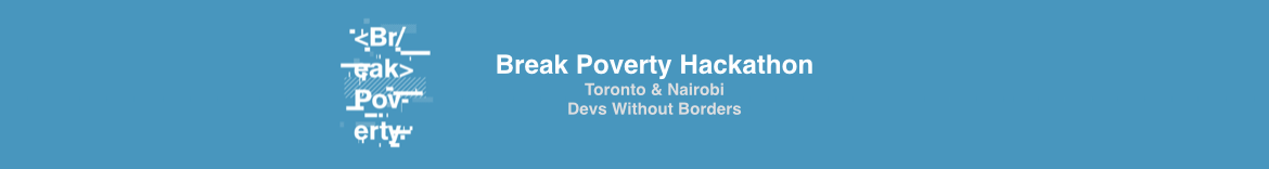 <Br/eak>Poverty Hackathon