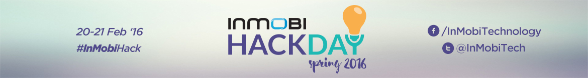 InMobi Hack Day Spring 2016