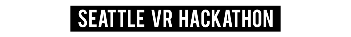 Seattle VR Hackathon IV - Fall 2016