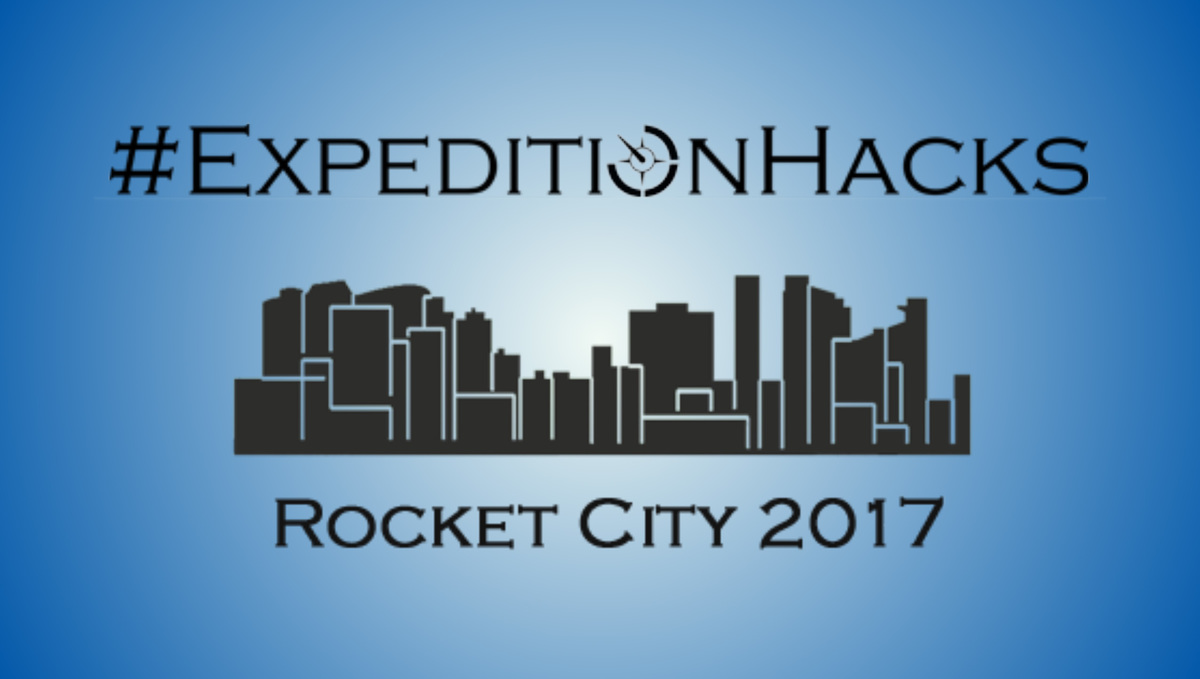 #ExpeditionHacks Rocket City 2017