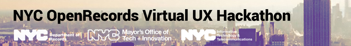 NYC Open Records Virtual UX Hackathon