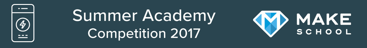 Make School's Summer Academy Competition 2017