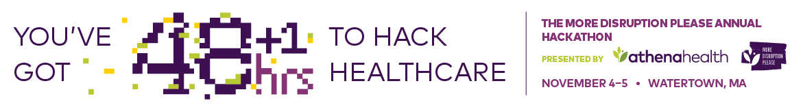 athenahealth's More Disruption Please Watertown Hackathon 2017