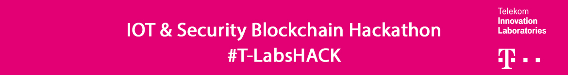 IOT & Security Blockchain Hackathon #T-LabsHACK
