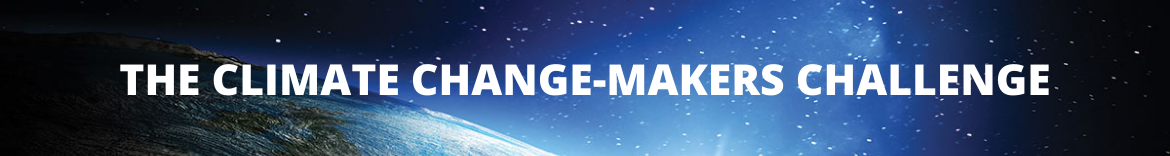 The Climate Change-Makers Challenge!
