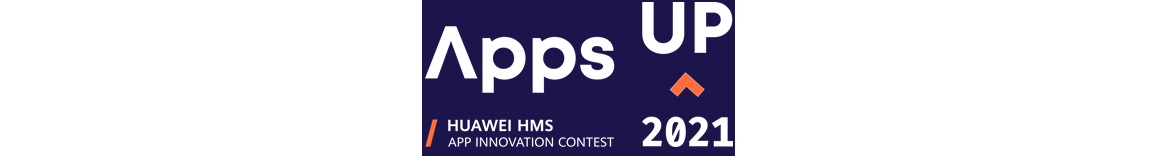 Apps Up 2021 Europe | Huawei HMS App Innovation Contest