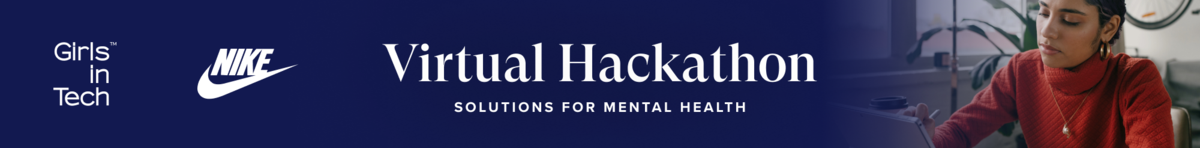Girls in Tech Mental Health for All Hackathon