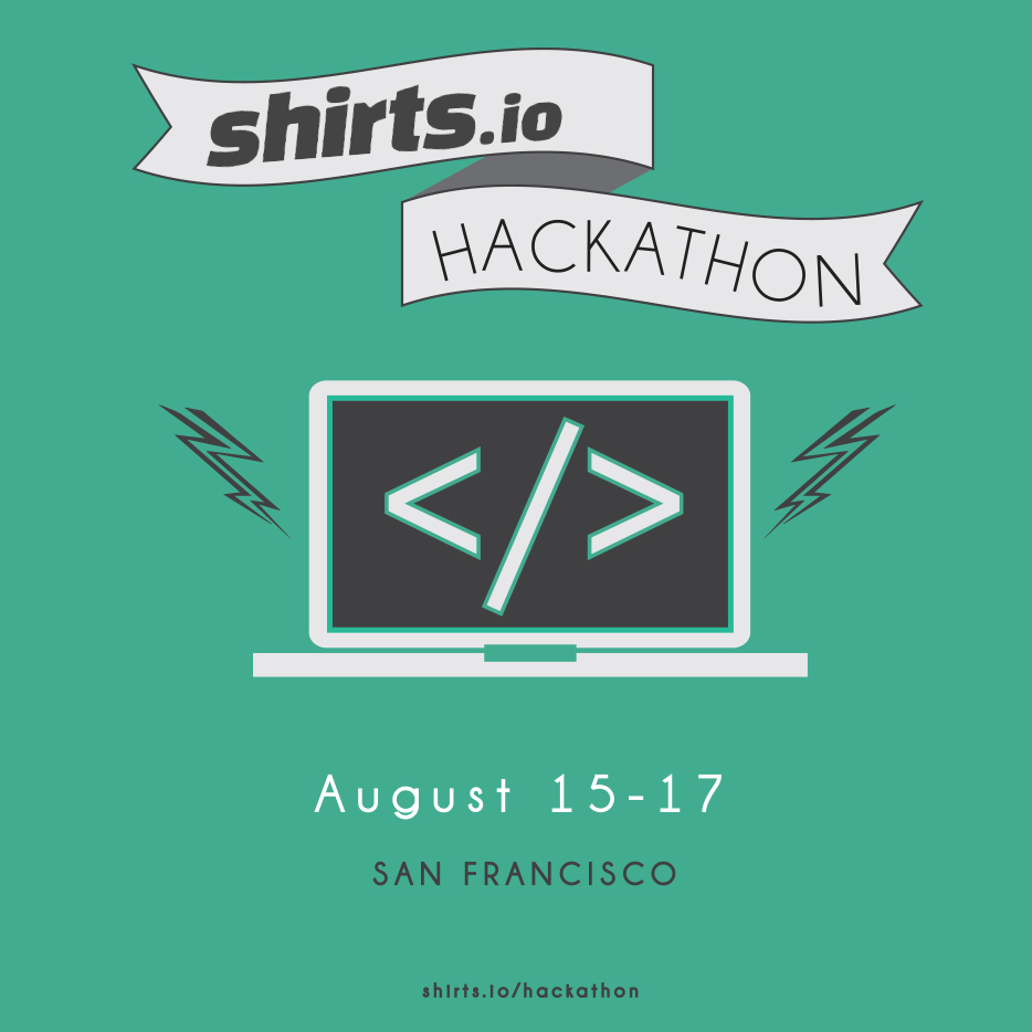 Shirts Io Hackathon Compete To Win The Ultimate Start Up