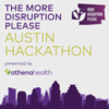 The More Disruption Please Austin Hackathon!