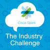 Cisco Spark the Industry Challenge