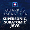 Supersonic, Subatomic Java Hackathon