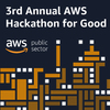 3rd Annual AWS Hackathon for Good