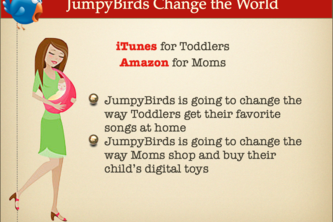 JumpyBirds is iTunes for Toddlers & Amazon for Moms