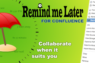 Remind me Later - for Confluence