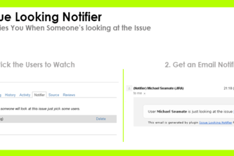 Issue Looking Notifier for JIRA
