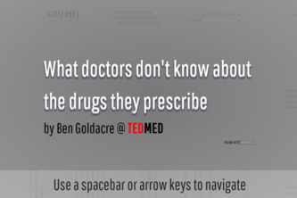 What doctors don't know about the drugs they prescribe