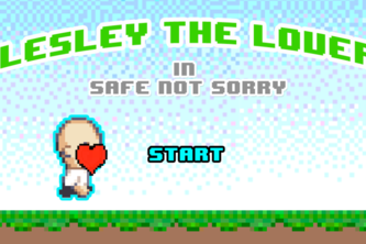 Lesley the Lover - In Safe, Not Sorry