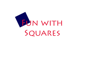 Fun With Squares