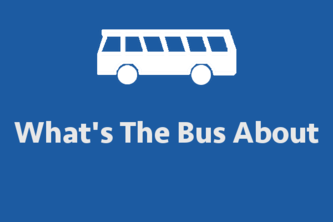 What'sTheBusAbout