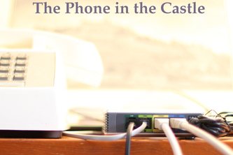 The Phone in the Castle
