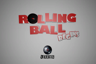 Rolling Ball Begins