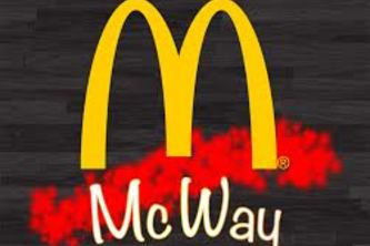 McWay - I'll eat it McWay!