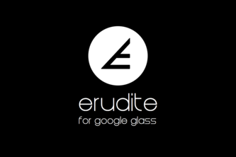 "Erudite – ""okay glass, make me smarter"""