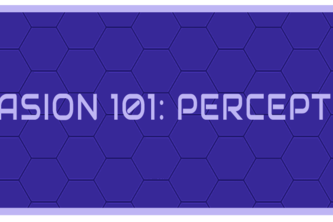 Invasion 101: Perception
