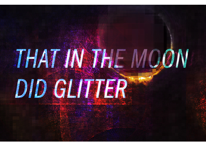 That in the Moon did Glitter – screenshot 5