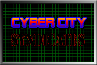 Cyber City: Syndicates