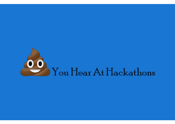 Shit You Hear At Hackathons – screenshot 1