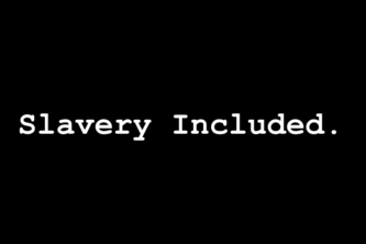 Slavery Included