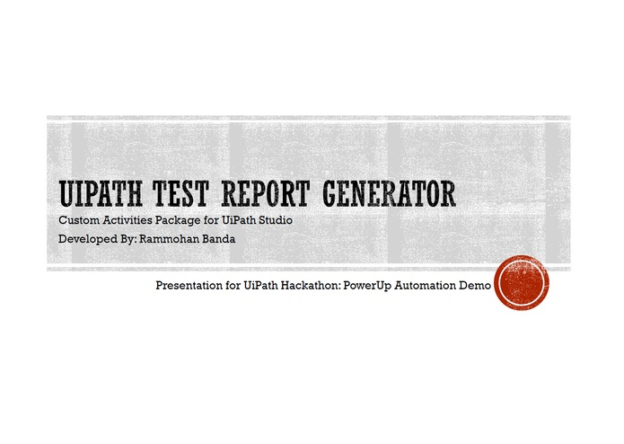 UiPath Test Report Generator – screenshot 1