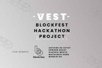 VEST – by Bitcoin Bay Team