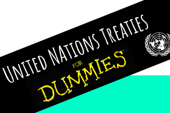 United Nations Treaties 101
