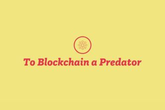 To Blockchain a Predator