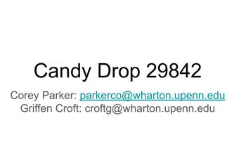 Candy Dropper