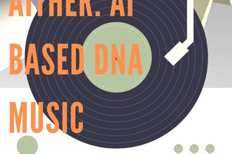 AITHER : Tuning DNA music using AI
