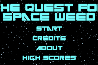 The Quest for Space Weed