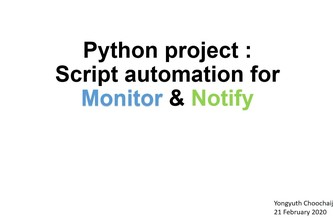 Script automation for monitor and notify