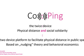 Co:Ping a twice:device : physical distance social solidarity