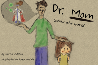 Dr. Mom Saves the World