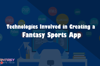 Technologies involved in Creating a fantasy sports app